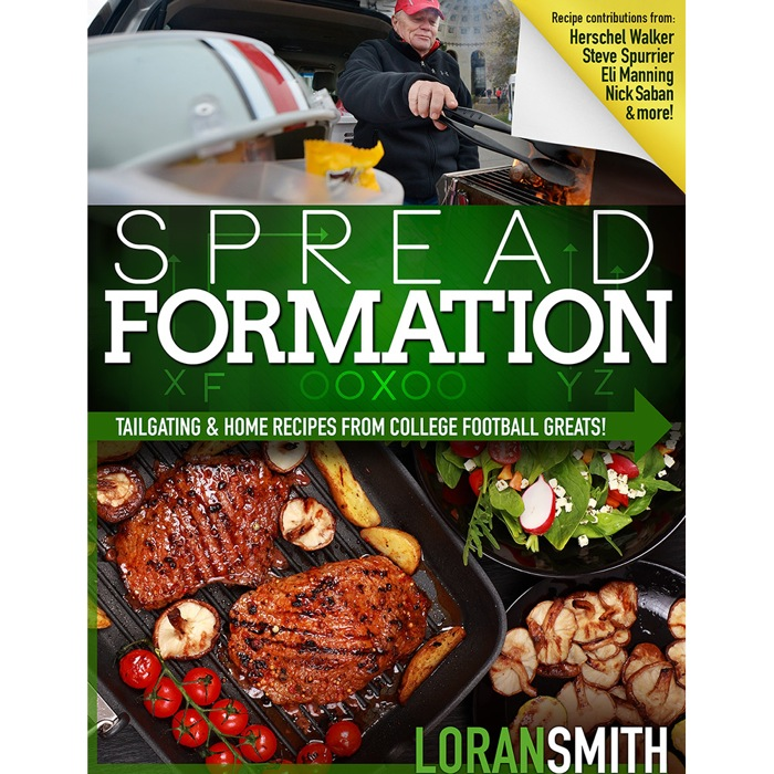 Cover of Loran Smith's Spread Formation Tailgating Recipes cover by Loran Smith and Whitman Publishing
