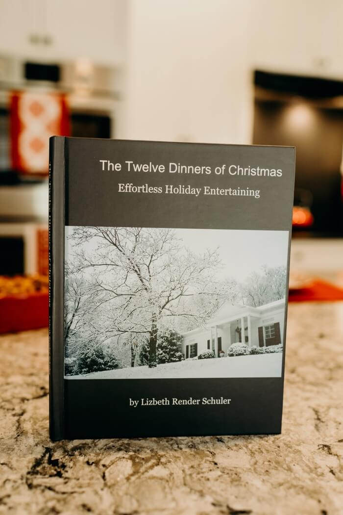 The Twelve Dinners of Christmas by Lib Schuler photo by Page Tehan